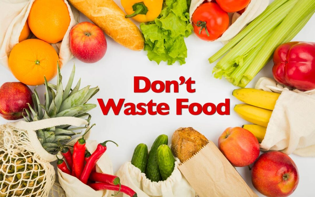 Prevent Food Waste; Save Money and Resources